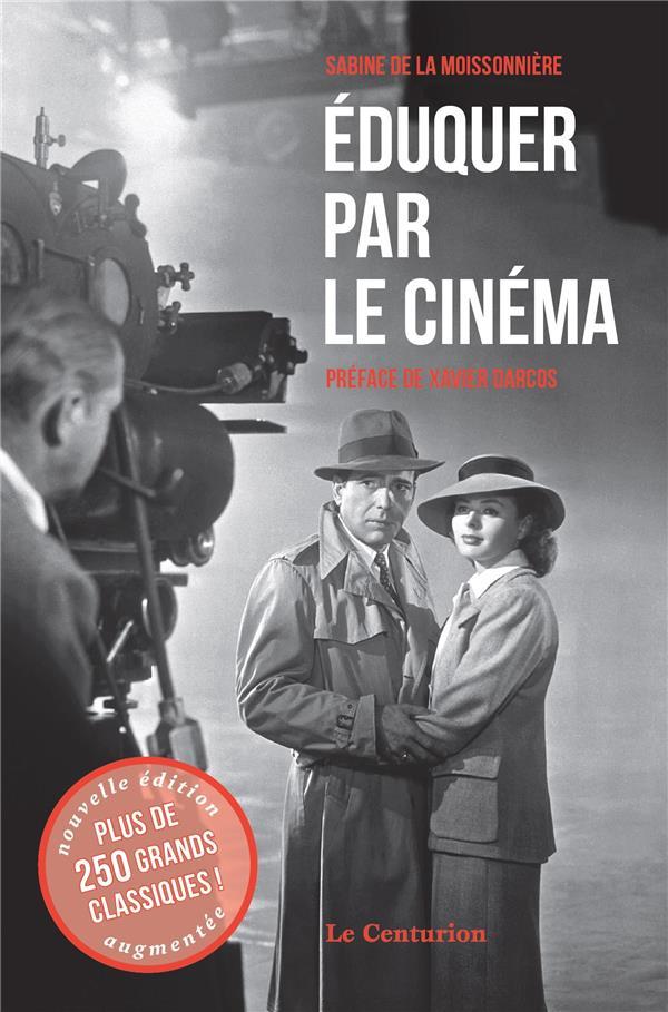 EDUQUER PAR LE CINEMA T.1