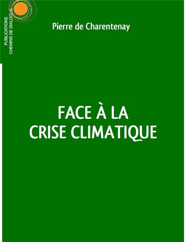 FACE A LA CRISE CLIMATIQUE