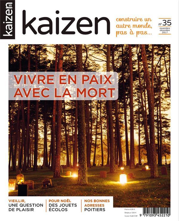 KAIZEN N.35  -  VIVRE EN PAIX AVEC LA MORT (EDITION 2017) COLLECTIF NC