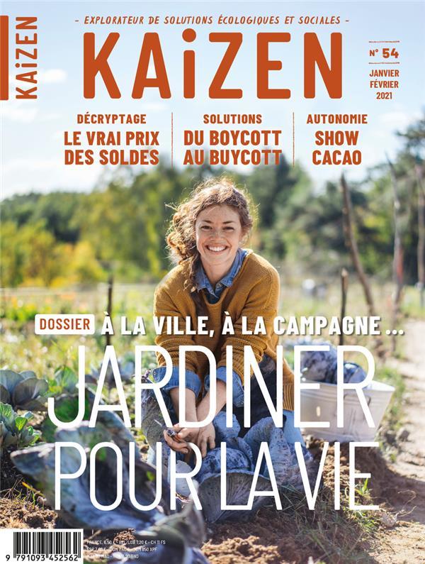 KAIZEN N.54  -  JARDINER POUR LA VIE KAIZEN NC
