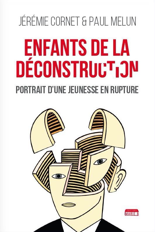 ENFANTS DE LA DECONSTRUCTION