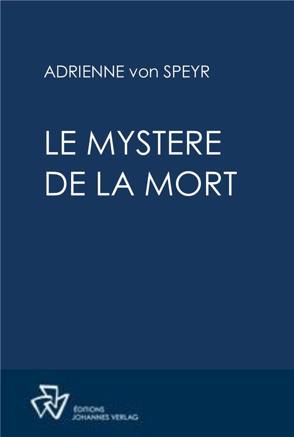 LE MYSTERE DE LA MORT