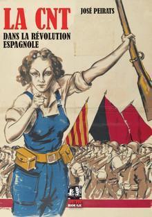LA CNT DANS LA REVOLUTION ESPAGNOLE T.3
