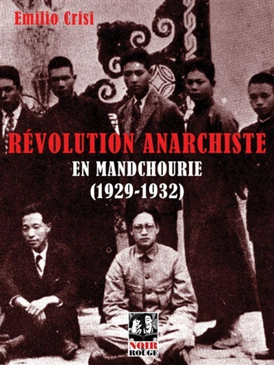 REVOLUTION ANARCHISTE EN MANDCHOURIE (1929-1932)