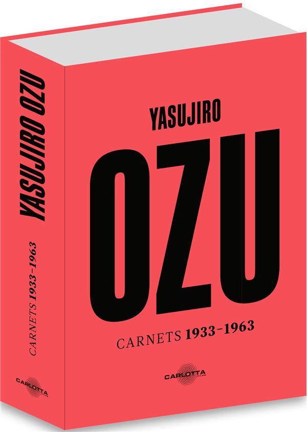 YASUJIRO OZU  -  CARNETS 1933-1966