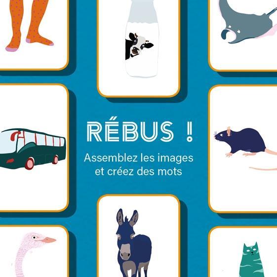 REBUS !  -  ASSEMBLEZ LES IMAGES ET CREEZ DES MOTS