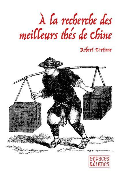 A LA RECHERCHE DES MEILLEURS THES DE CHINE  ESPACES SIGNES