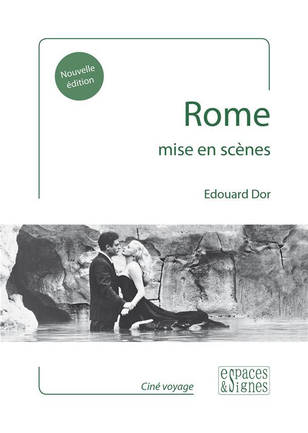 ROME, MISE EN SCENES  ESPACES SIGNES