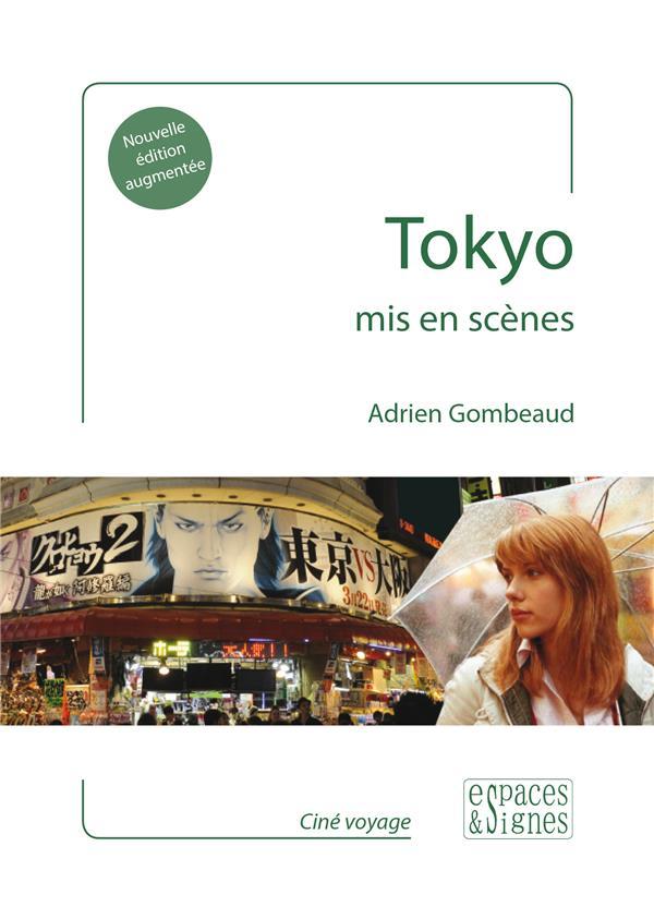 TOKYO MIS EN SCENES  ESPACES SIGNES