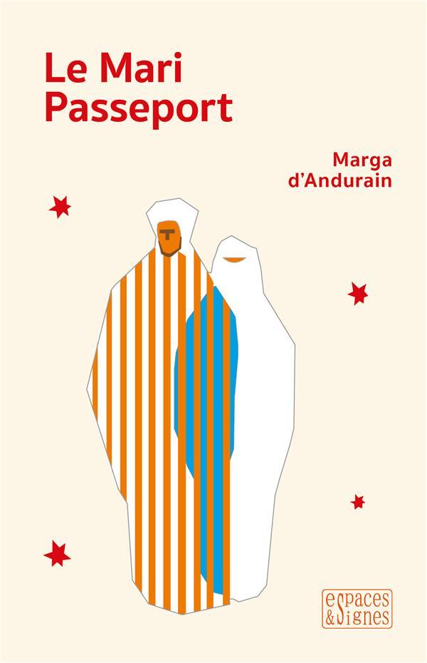 LE MARI PASSEPORT D-ANDURAIN MARGA ESPACES SIGNES