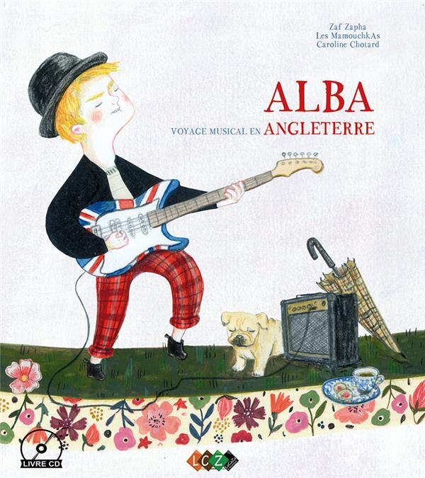 ALBA, VOYAGE MUSICAL EN ANGLETERRE