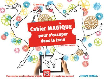 CAHIER MAGIQUE POUR S-OCCUPER FAY CLAIRE ANIMEES