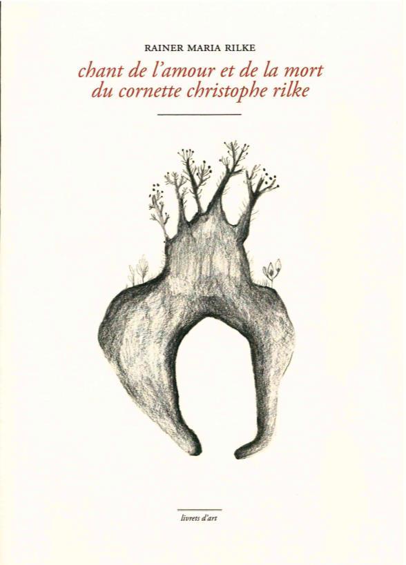 CHANT DE L AMOUR ET DE LA MORT  DU CORNETTE CHRISTOPHE RILKE
