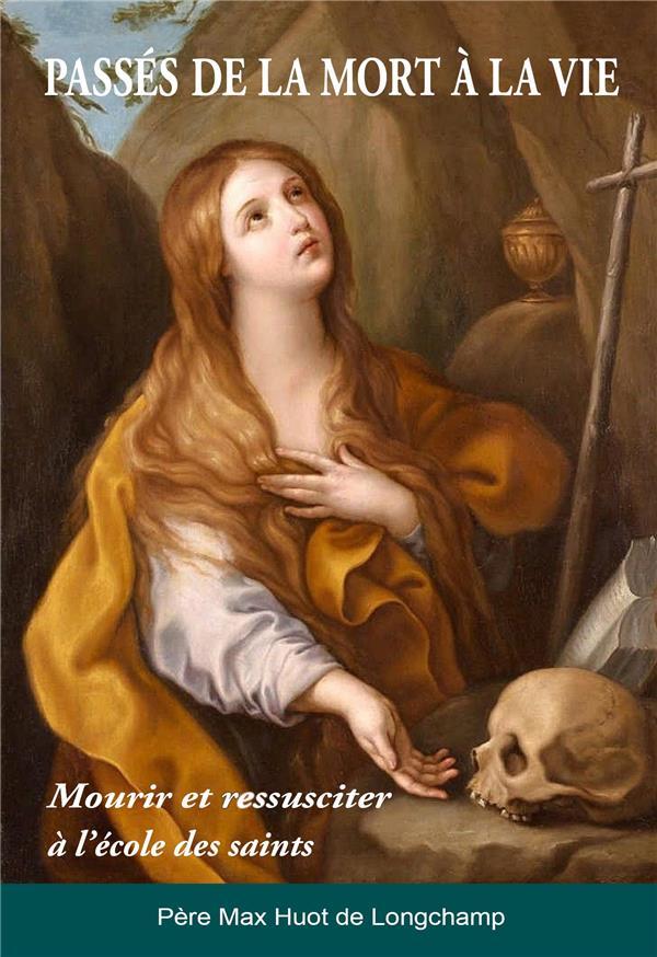 mourir et ressusciter à l´école des saints