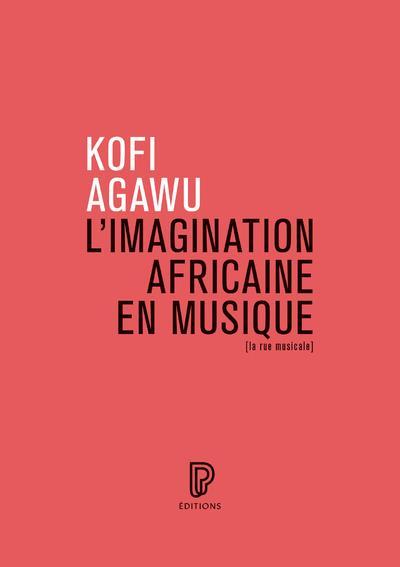 L'IMAGINATION AFRICAINE EN MUSIQUE