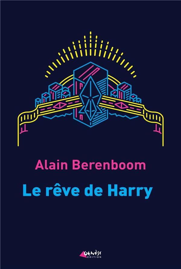LE REVE DE HARRY
