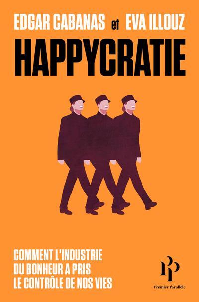 HAPPYCRATIE - COMMENT L-INDUST ILLOUZ/CABANAS 1ER PARALLELE