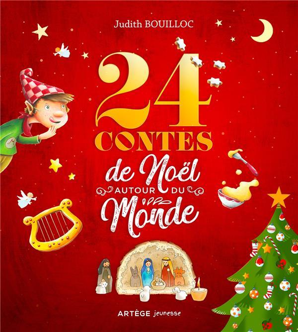 24 CONTES DE NOEL AUTOUR DU MONDE