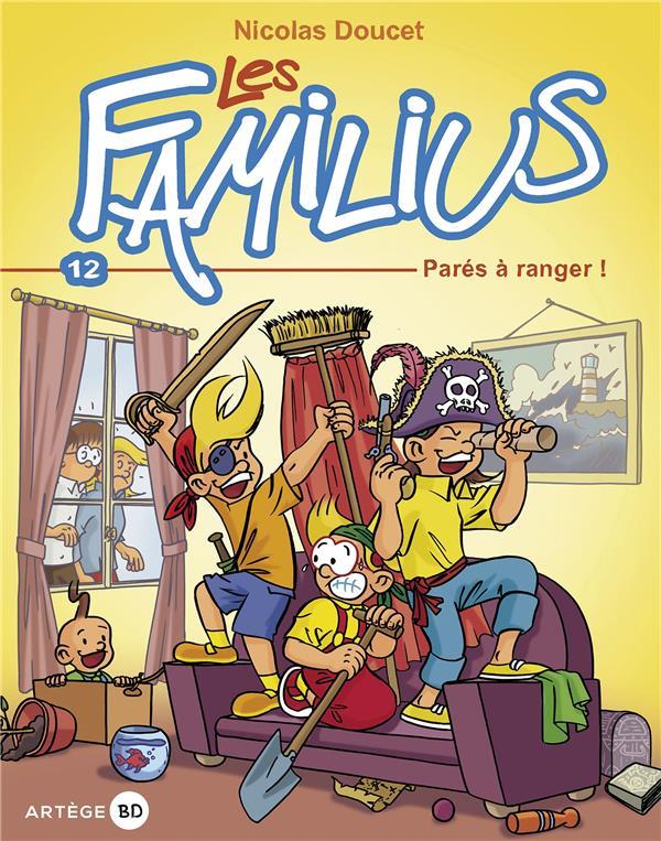 LES FAMILIUS T.12  -  PARES A RANGER !