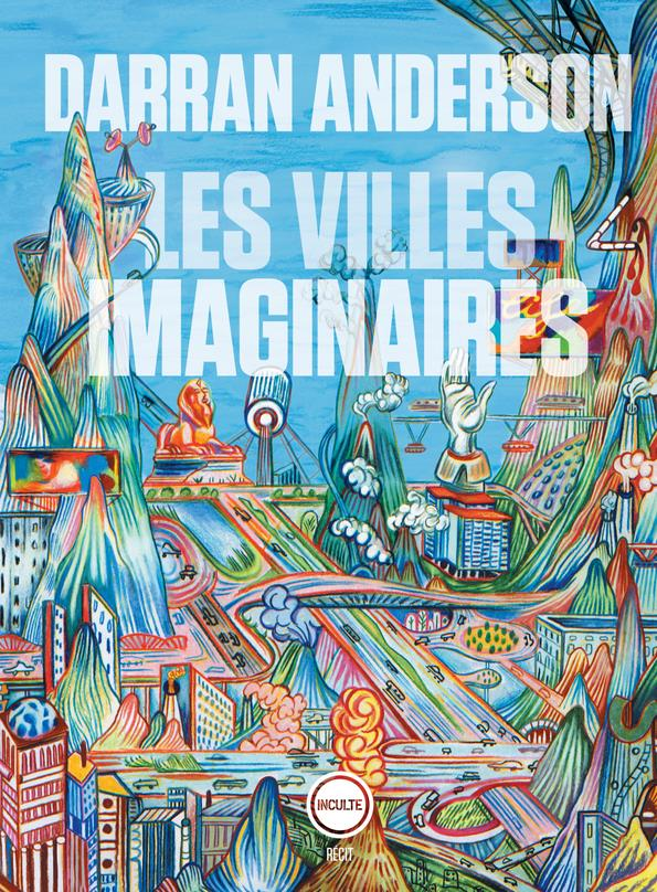 LES VILLES IMAGINAIRES