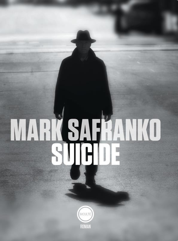 SUICIDE SAFRANKO MARK INCULTE