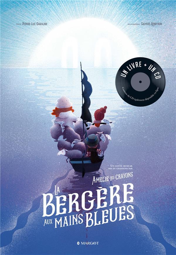 LA BERGERE AUX MAINS BLEUES