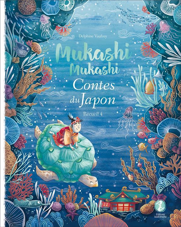 MUKASHI MUKASHI  -  CONTES DU JAPON, RECUEIL 4