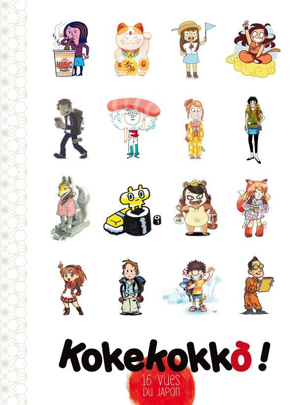 KOKEKOKKO ! 16 VUES DU JAPON BONNEFOY/VAUFREY ISSEKINICHO