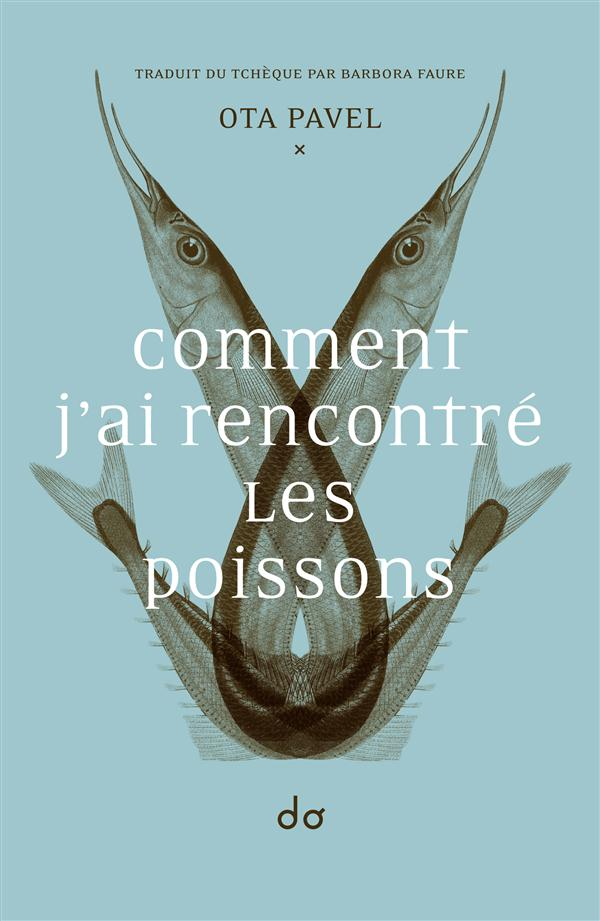 COMMENT J-AI RENCONTRE LES POISSONS
