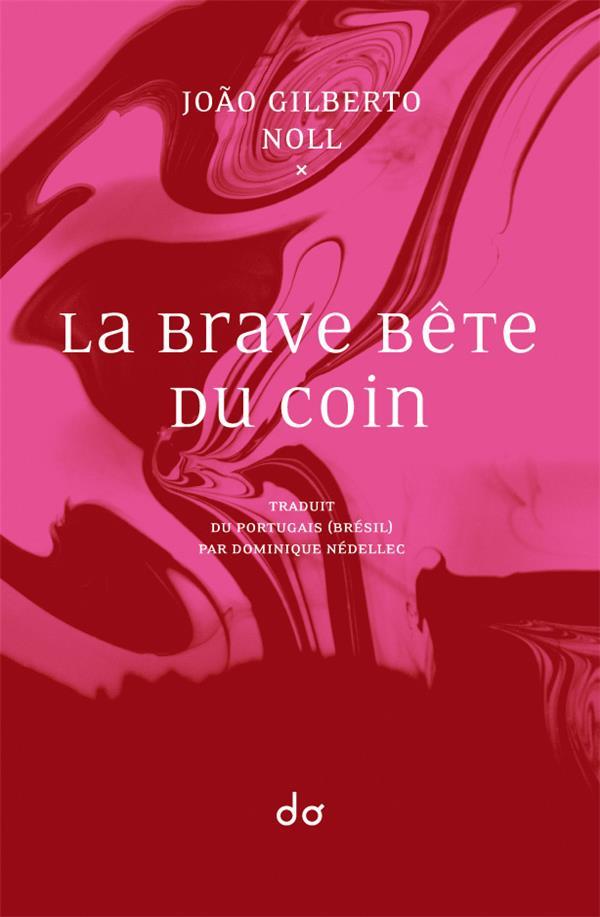 LA BRAVE BETE DU COIN