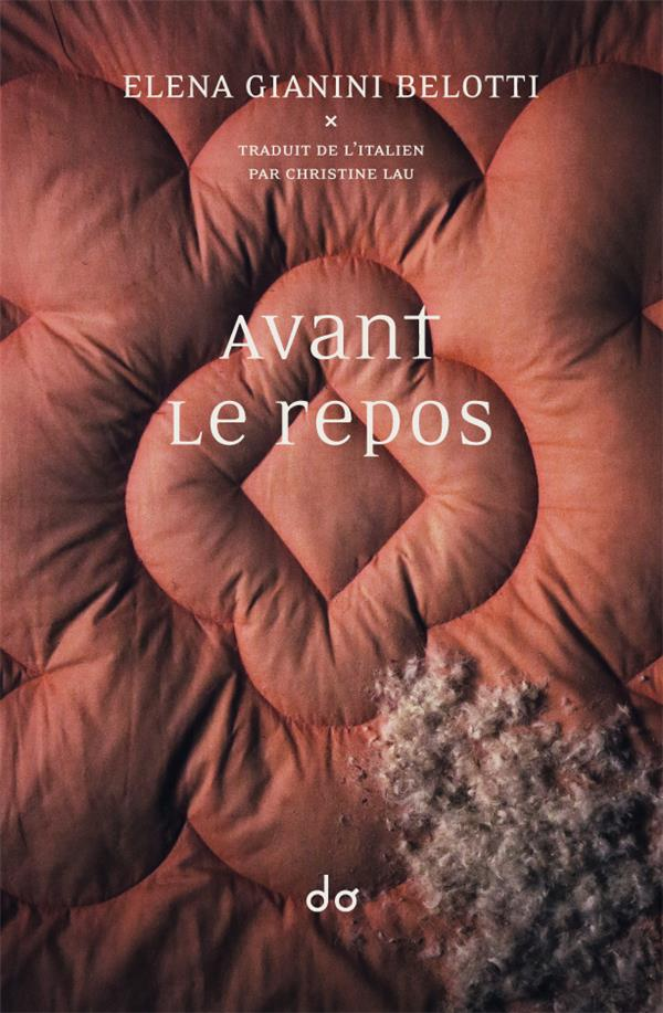 AVANT LE REPOS GIANINI BELOTTI E. EDITIONS DO