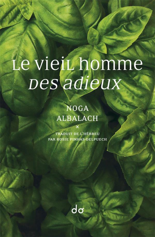 LE VIEIL HOMME  -  DES ADIEUX