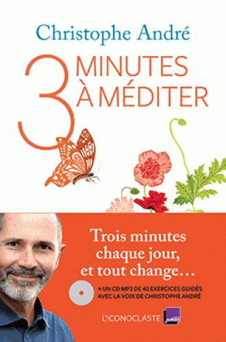 André Christophe - TROIS MINUTES A MEDITER