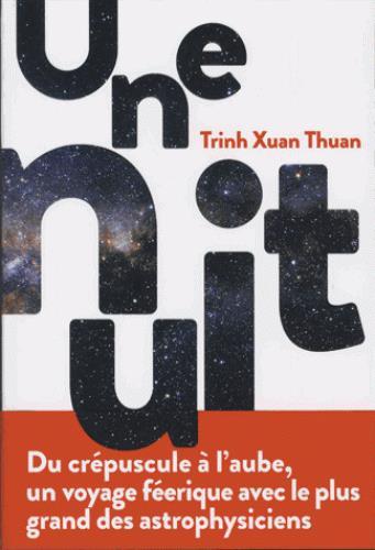 UNE NUIT Trinh Xuan Thuan l'Iconoclaste