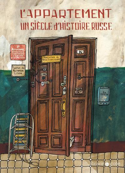 L'APPARTEMENT - UN SIECLE D'HISTOIRE RUSSE LITVINA ALEXANDRA LOUISON