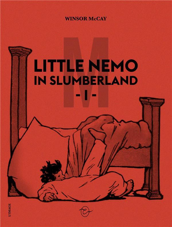 LITTLE NEMO IN SLUMBERLAND T.1 MCCAY, WINSOR CONSPIRATION
