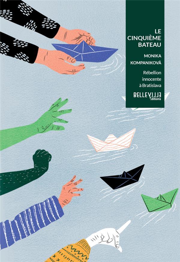 LE CINQUIEME BATEAU KOMPANIKOVA MONIKA BELLEVILLE