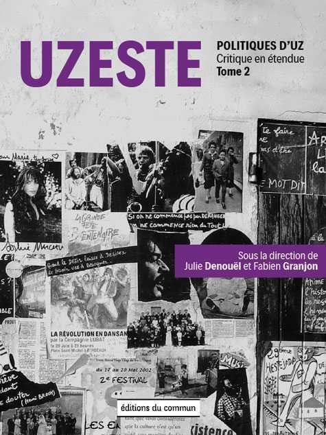 POLITIQUES D'UZ T.2     UZESTE, CRITIQUE EN ETENDUE