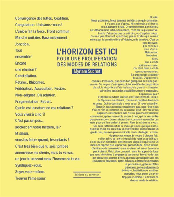 L'HORIZON EST ICI     POUR UNE PROLIFERATION DES MODES DE RELATIONS
