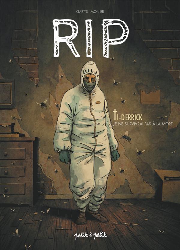 GAET'S  - RIP T.1  -  DERRICK, JE NE SURVIVRAI PAS A LA MORT