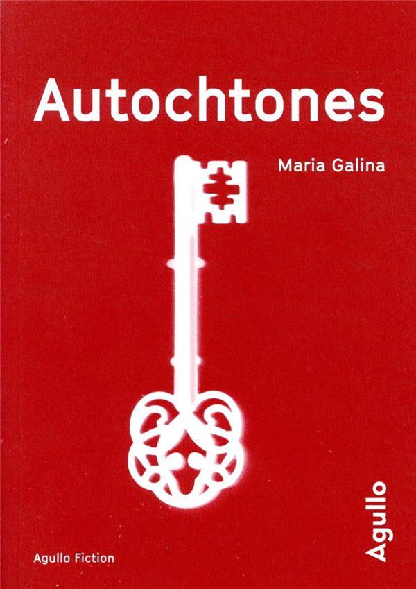 AUTOCHTONES GALINA M S. AGULLO