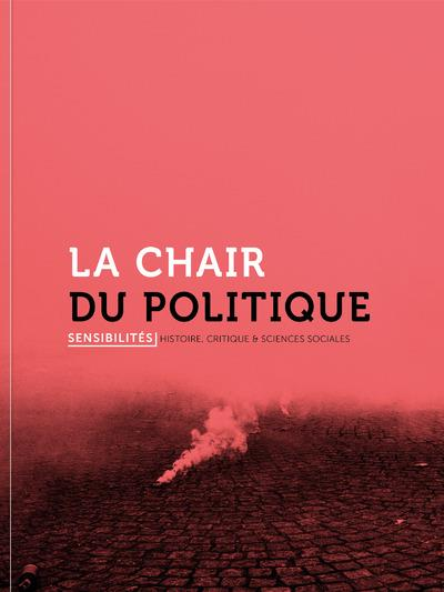 LA CHAIR DU POLITIQUE