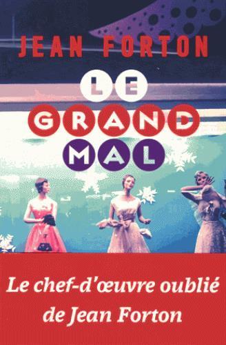 LE GRAND MAL