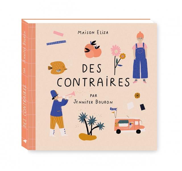 DES CONTRAIRES BOURON JENNIFER MAISON ELIZA