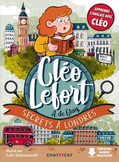 CLEO LEFORT  -  SECRETS A LONDRES DE GLAY CHATTYCAT