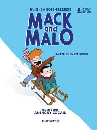 MACK AND MALO  -  AVENTURES EN HIVER