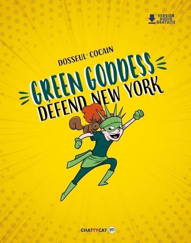 GREEN GODDESS DEFEND NEW YORK -