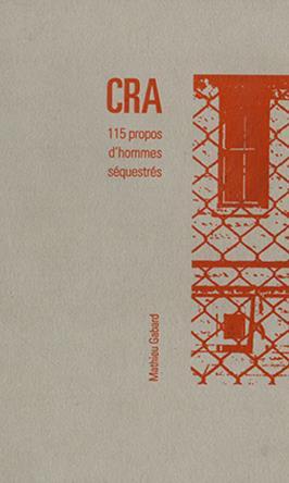CRA — 115 PROPOS D'HOMMES SEQUESTRES