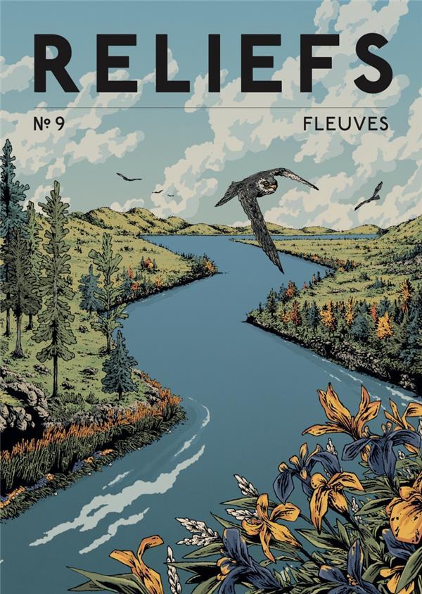 RELIEFS N.9  -  FLEUVES