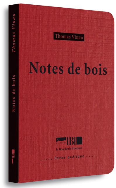 NOTES DE BOIS THOMAS VINAU BOUCHERIE LIT